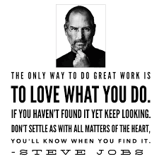 how to tell if you don t like your job high heelers steve jobs quote about doing what you want