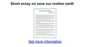 short essay on save our mother earth google docs