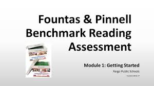 Fountas And Pinnell Where To Start Chart Fps Module 1 Getting Started Fountas Pinnell Benchmark Assessment