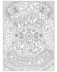 Small Picture Say hello to new possibilities coloring page by Thaneeya McArdle