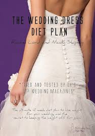 Wedding Meal Planner How It Works The Wedding Dress Diet Plan Lose Weight For