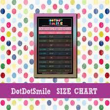 Dot Dot Smile Size Chart Sale Dot Dot Smile Sizing Chart Poster Sizing Chart Sign Digital Instant Download