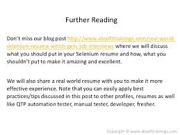 Real World Selenium Resume which gets more Job Interviews By: Bakshu ABSoft  Trainings www.absofttrainings.com; 2.