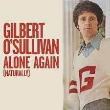 Gilbert O'Sullivan - Alone Again (Naturally) - Reviews - Album of The Year