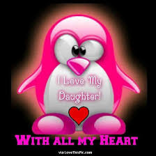 I Love My Daughters Quotes I Love My Daughter With All My Heart quotes quote kids mom mother 93