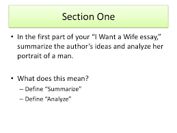 "essay outline 4 section one• in the first part of your ""i want a wife essay"