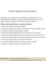 Top 8 er registrar resume samples In this file, you can ref resume  materials for ...