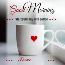 Wish ilene Good Morning with Coffee - January 2021