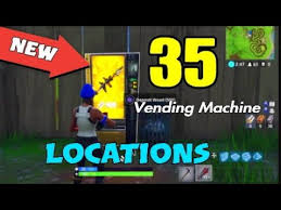 Vending Machine Finder Best NEW Fortnight All 48 Vending Machine Locations ExoticRareand New