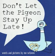 le don t let the pigeon stay up late