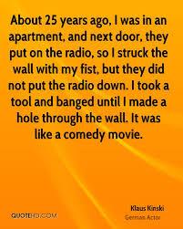 Klaus Kinski Quotes Quotehd