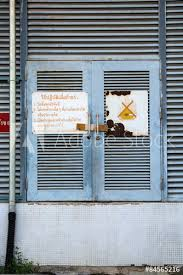 warning signs on the old door