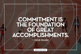 Commitment Quotes Beauteous 48 Commitment Quotes To Keep You Committed To Achieving Excellence