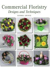 Elements And Principles Of Design In Floristry Commercial Floristry Ebook Products In 2019 Design