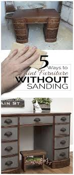 paint furniture without sandingBest 25 Spray paint furniture without sanding ideas on Pinterest