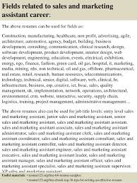 16 fields related to sales and marketing assistant sample marketing assistant resume