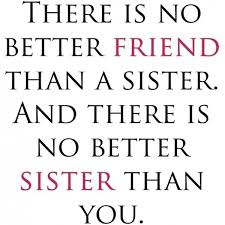 Sisterhood Quotes Sisterhood Sayings Sisterhood Picture Quotes Impressive Sisterhood Quotes