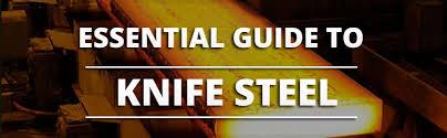 Guide To The Best Knife Steel Knife Informer