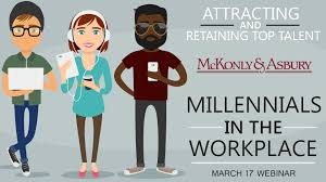 attracting retaining top talent millennials in the workplace attracting retaining top talent millennials in the workplace
