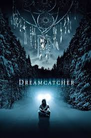 Are Dream Catchers Portals For Demons Dreamcatcher Movie Review Film Summary 100 Roger Ebert 73