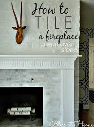 how to tile a fireplace even over uneven stone or brick via bliss at home we are want to say thanks if you like to share this post to another people via