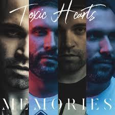 Toxic Hearts Tous Les Albums Et Les Singles