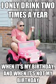 I only drink two times a year - meme | Funny Dirty Adult Jokes ... via Relatably.com