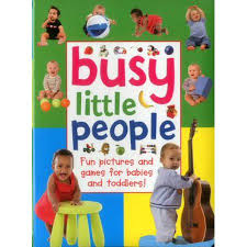 Busy Little People : Fun Pictures and Games for Babies and Toddlers ...
