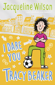 Jacqueline is the creator of the hit series tracy beaker. I Dare You Tracy Beaker By Jacqueline Wilson Penguin Books Australia