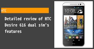 HTC Desire 616 dual sim - Features and ...