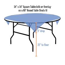 square tablecloth 54 x 54 on 60 inch round table
