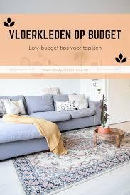 Goedkope Vloerkleden Kopen Low Budget Tip Vloerkleed