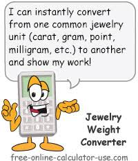 Jewelry Weight Converter To Convert Carats Grams Troy Oz Etc