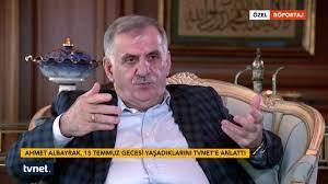 Ahmet Albayrak 15 Temmuz Özel Röportajı - 14.07.2017 - YouTube