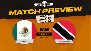 In the second game of the concacaf gold cup, mexico will face trinidad and tobago saturday. Zlvlgu43javkcm