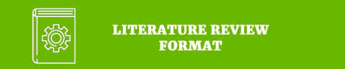 The Best Literature Review 45 Great Tips On Format And Structure