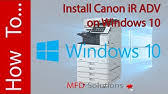 The canon imagerunner 2530i model is a desktop version of high quality producing models with a combined reader and printer. How To Install Printer Driver For Canon Imagerunner Advance Series Youtube