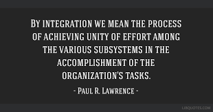 Accomplishment Quotes Gorgeous By Integration We Mean The Process Of Achieving Unity Of Effort