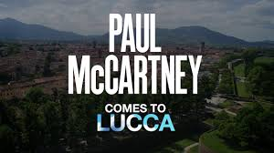 Mura Storiche Lucca Italy Seating Chart Paul Mccartney Comes To Lucca