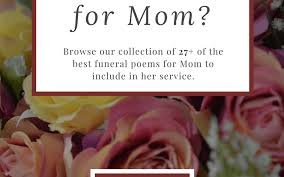 27 best funeral poems for mom in 2018 missing you