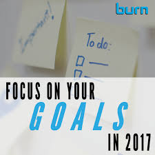 focus on your goals for 2017 burn boot camp focus on your goals for 2017