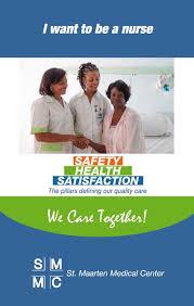 I Want To Be A Nurse I Want To Be A Nurse St Maarten Medical Center Patient Care