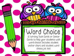 Word Choice Task Cards Or Center With Anchor Chart Student Jot List
