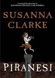 Piranesi by Susana Clarke – California Review of Books