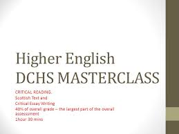 higher english dchs masterclass ppt  higher english dchs masterclass