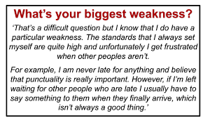 Weaknesses For Interview Examples What S Your Biggest Weakness Interview Question Perfect Answer
