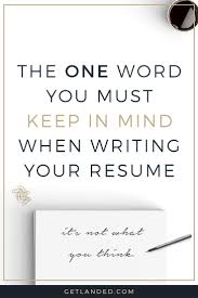 Newsflash: your resume isn't really all about you. Keep this one word in  mind and you'll stand out from your competition. Resume Writing Tips Resume  Tips ...