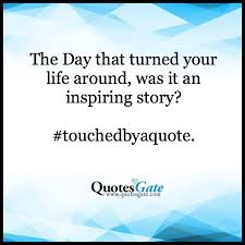 Quotes Gate Best Quotes Gate On Twitter What Was The Quote That Changed Your Life