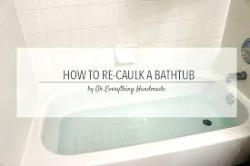 where to caulk in bathroom bathtub re caulking by oh everything caulk bathroom baseboards re caulk