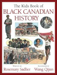 the kids book of black canadian history tap on image to enlarge